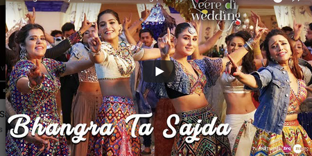 New Song From Veere Di Wedding : 'Bhangra Ta Sajda' Is Perfect For The Friends Dance
