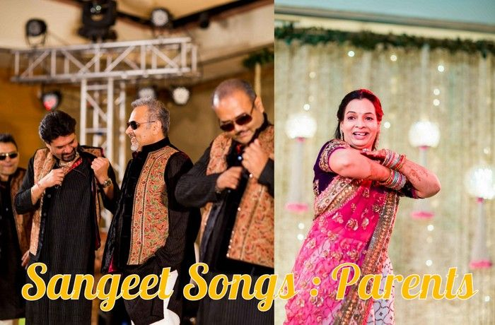 Sangeet Diaries Songs For The Parents Of The Bride Groom Wedmegood