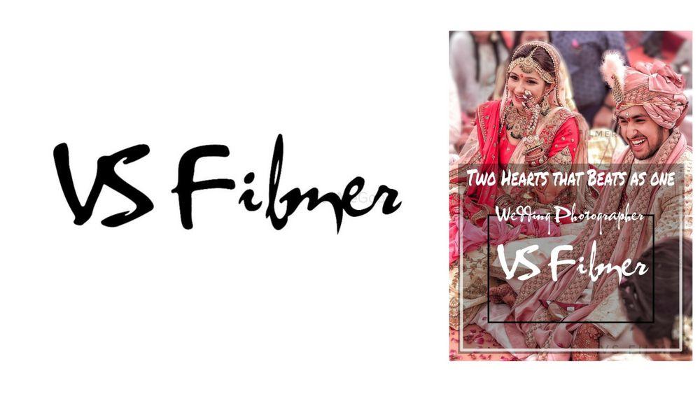 Photo From VS FIlmer - By VS Filmer