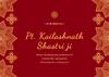 Pandit Kailashnath Shastri Ji