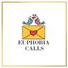 Euphoria Calls