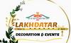 Lakhdatar Decoration & Events