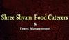 Shree Shyam Food Caterers